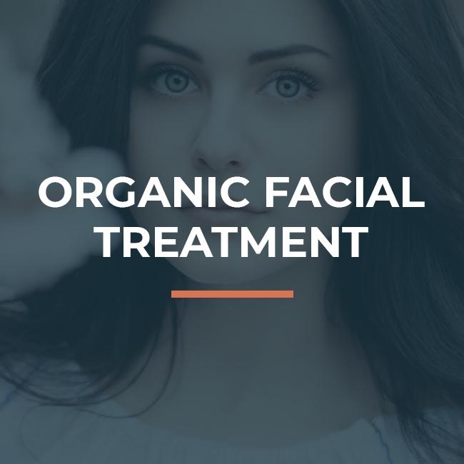 Organic Facial Treatment